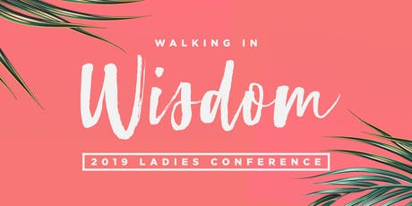 2019 Ladies Conference  tickets