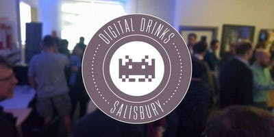Digital Drinks Salisbury - The Old Fire Station - Monday 25th March 2019