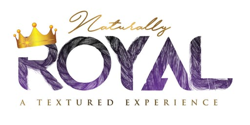 Naturally Royal, A Textured Experience of Healthy Hair, Skin, Body, & Soul