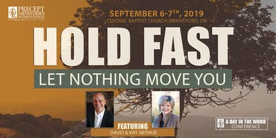 """Hold Fast\"" Day in the Word Conference ~ Brantford ON"