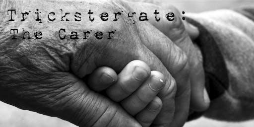 Trickstergate: The Carer