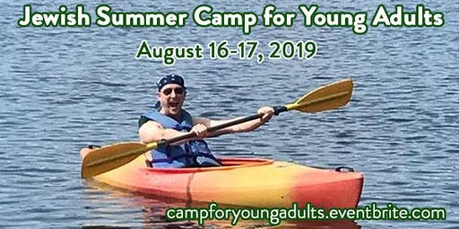 Adult Jewish Summer Camp!
