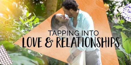 Tapping into Love & Relationships tickets
