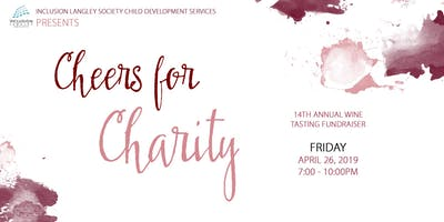 2019 Inclusion Langley Society Cheers for Charity- Annual Wine Tasting Fundraiser
