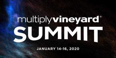 2020 Multiply Vineyard Summit: Expanding Imagination for Multiplication tickets