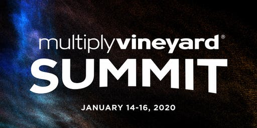 2020 Multiply Vineyard Summit: Expanding Imagination for Multiplication