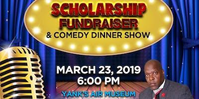 9th. Annual Scholarship Fundraiser & Comedy Dinner
