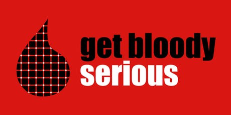 Get Bloody Serious Sydney tickets