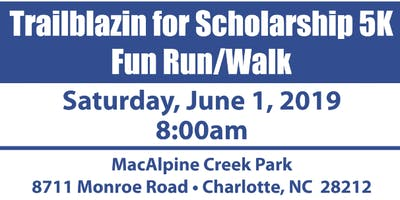 Trailblazin for Scholarship 5K Fun Run/Walk - Sponsorship