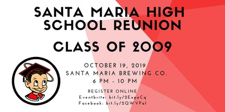 Santa Maria High School Reunion - Class of 2009 tickets