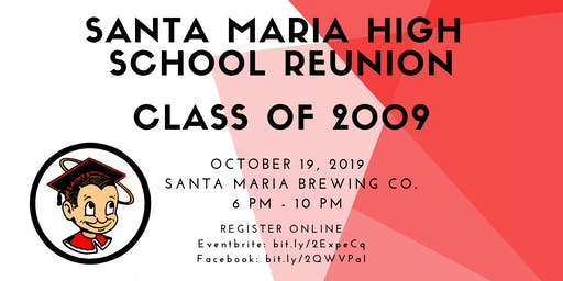 Santa Maria High School Reunion - Class of 2009