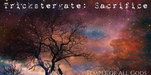 Trickstergate: Sacrifice
