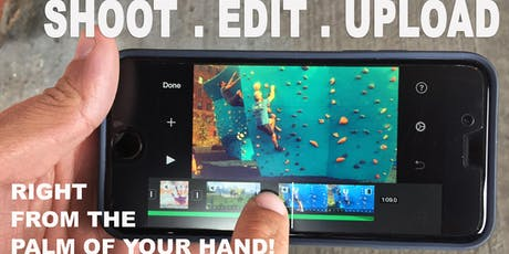 iPHONE VIDEO PRODUCTION:  SHOOT, EDIT, UPLOAD tickets