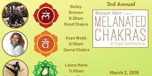 Melanated Chakras - 3nd Annual - Yoga & Wellness...