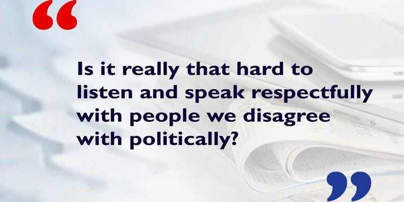How to Talk Across the Political Divide: Bett