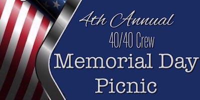 4th Annual 40/40 Crew Memorial Day Picnic