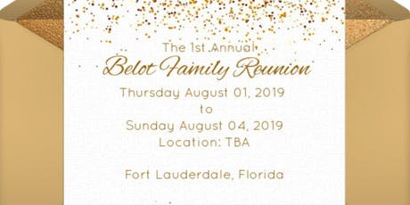 1st Annual Belot Family Reunion 2019 tickets