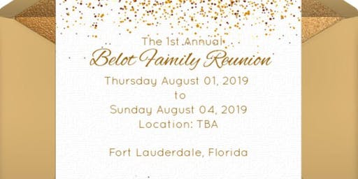 1st Annual Belot Family Reunion 2019