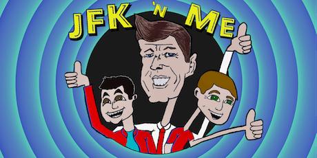 JFK 'n Me tickets