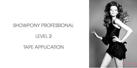 Showpony Education - Tape Application QLD tickets