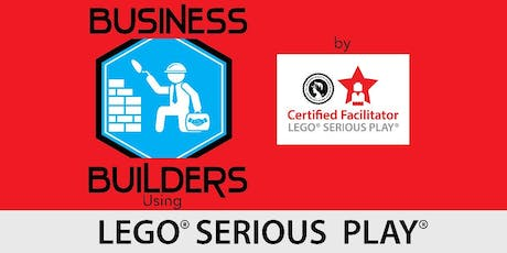 BUSINESS BUILDERS'MASTERCLASS: LEGO SERIOUS PLAY TEAM DEVELOPMENT:  BUILDING TEAMS TO BUILD BUSINESS SUCCESS tickets