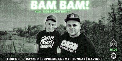 Bam Bam! feat. Die Gebrüder Brett