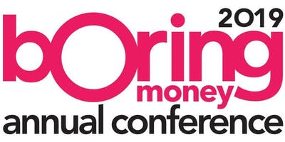 Annual Conference 2019 | Boring Money