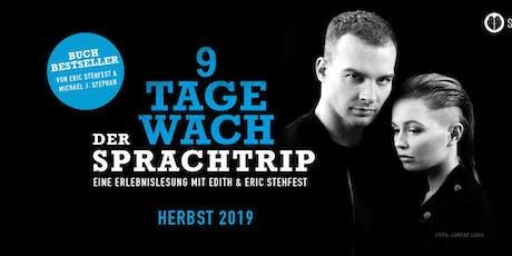 Eric Stehfest - 9 Tage wach, der Sprachtrip - Leipzig Tickets
