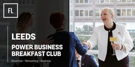 Leeds Power Business Breakfast Club - July tickets