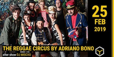 The Reggae Circus by Adriano Bono - The Yellow Bar