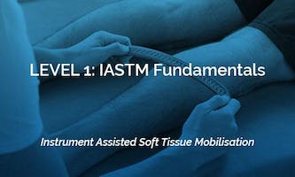 Level 1: IASTM Fundamentals - Manchester