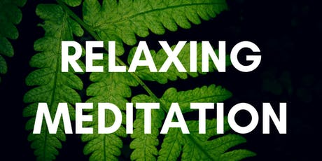 August Relaxing Meditation Group tickets