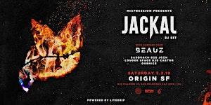Jackal & BEAUZ at Origin Nightclub 18+