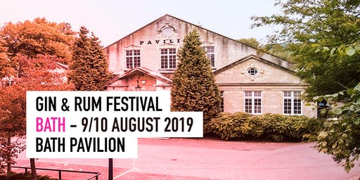 The Gin & Rum Festival - Bath - 2019