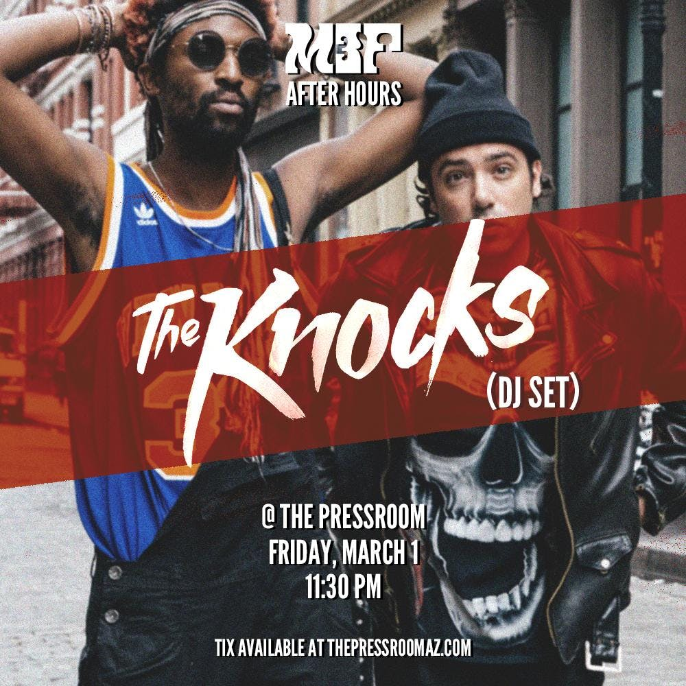 M3F AFTER HOURS w/ THE KNOCKS @ The Pressroom