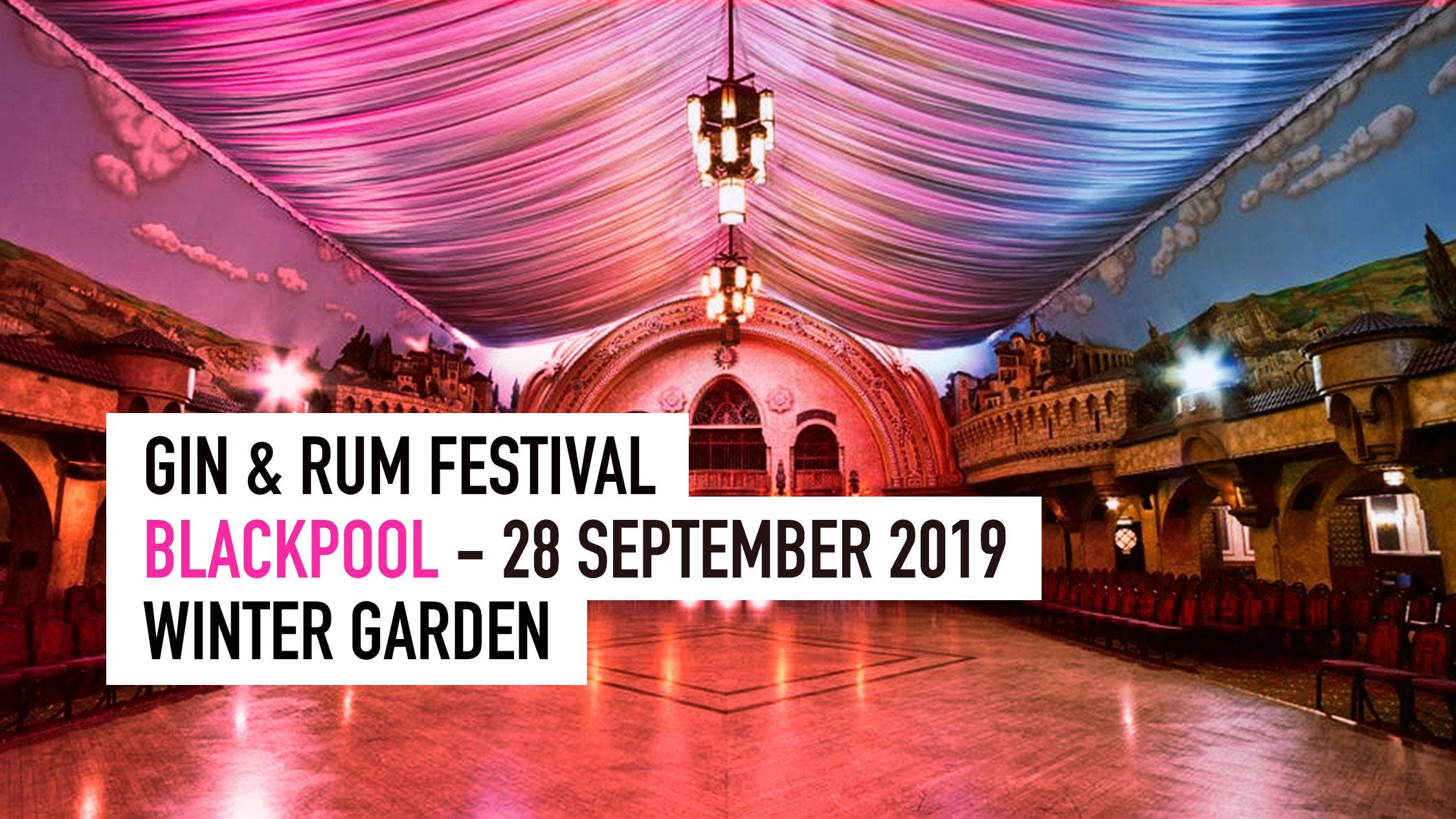 The Gin & Rum Festival - Blackpool - 2019