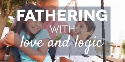 Fathering with Love and Logic®, Salt Lake County, Class #4572