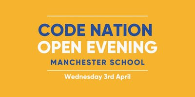 Code Nation Open Evening - Manchester School