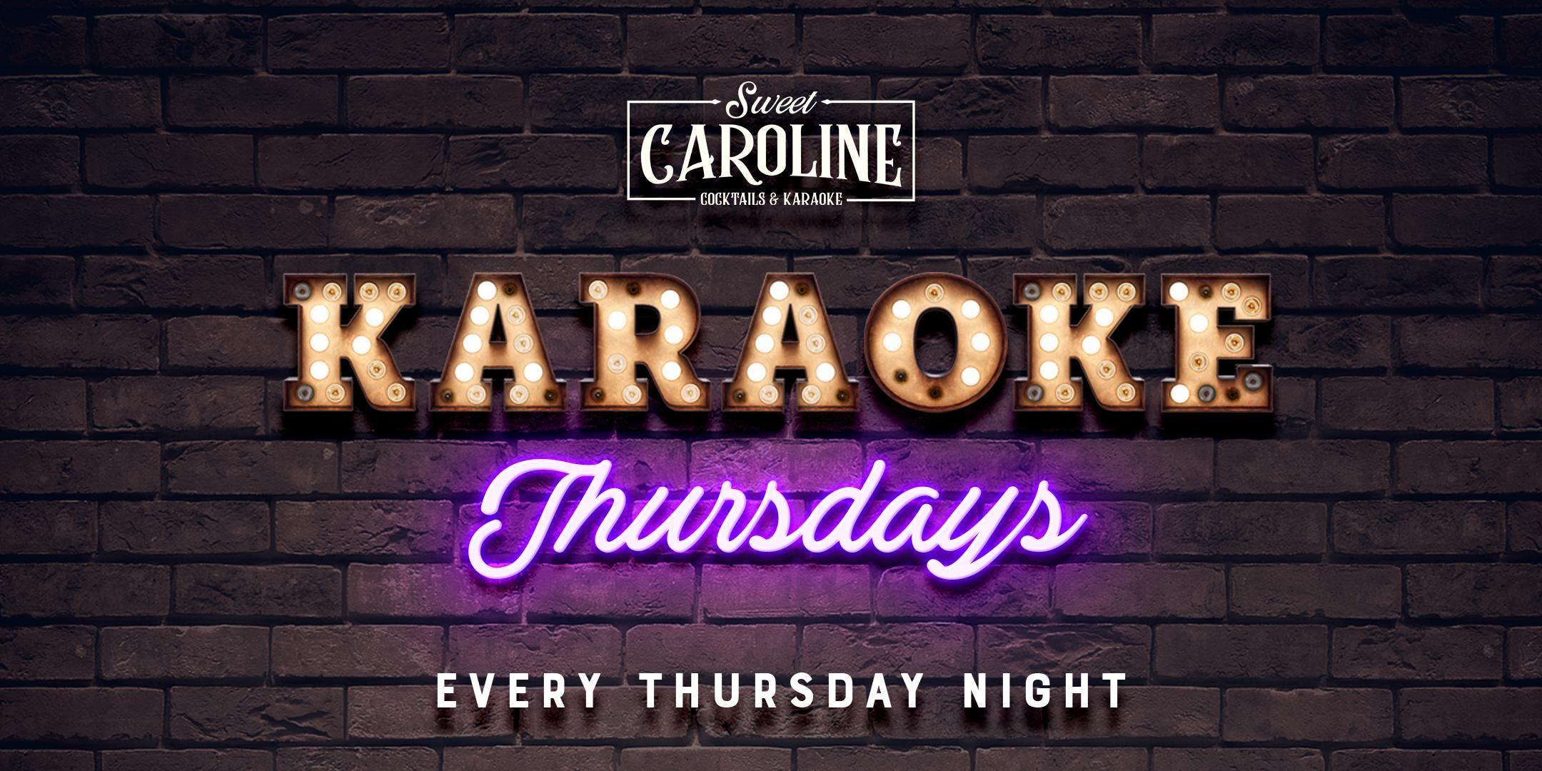 Karaoke Thursdays at Sweet Caroline - Free Dr