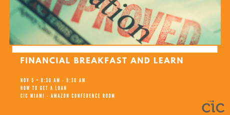 Investment Breakfast and Learn Series: HOW TO GET A LOAN tickets