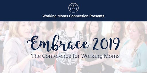 Embrace by Working Moms Connection