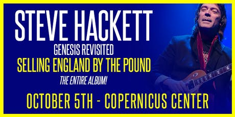 STEVE HACKETT Genesis Revisited 'SELLING ENGLAND BY THE POUND' tickets