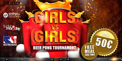 GIRLS VS GIRLS Beer Pong Tournament