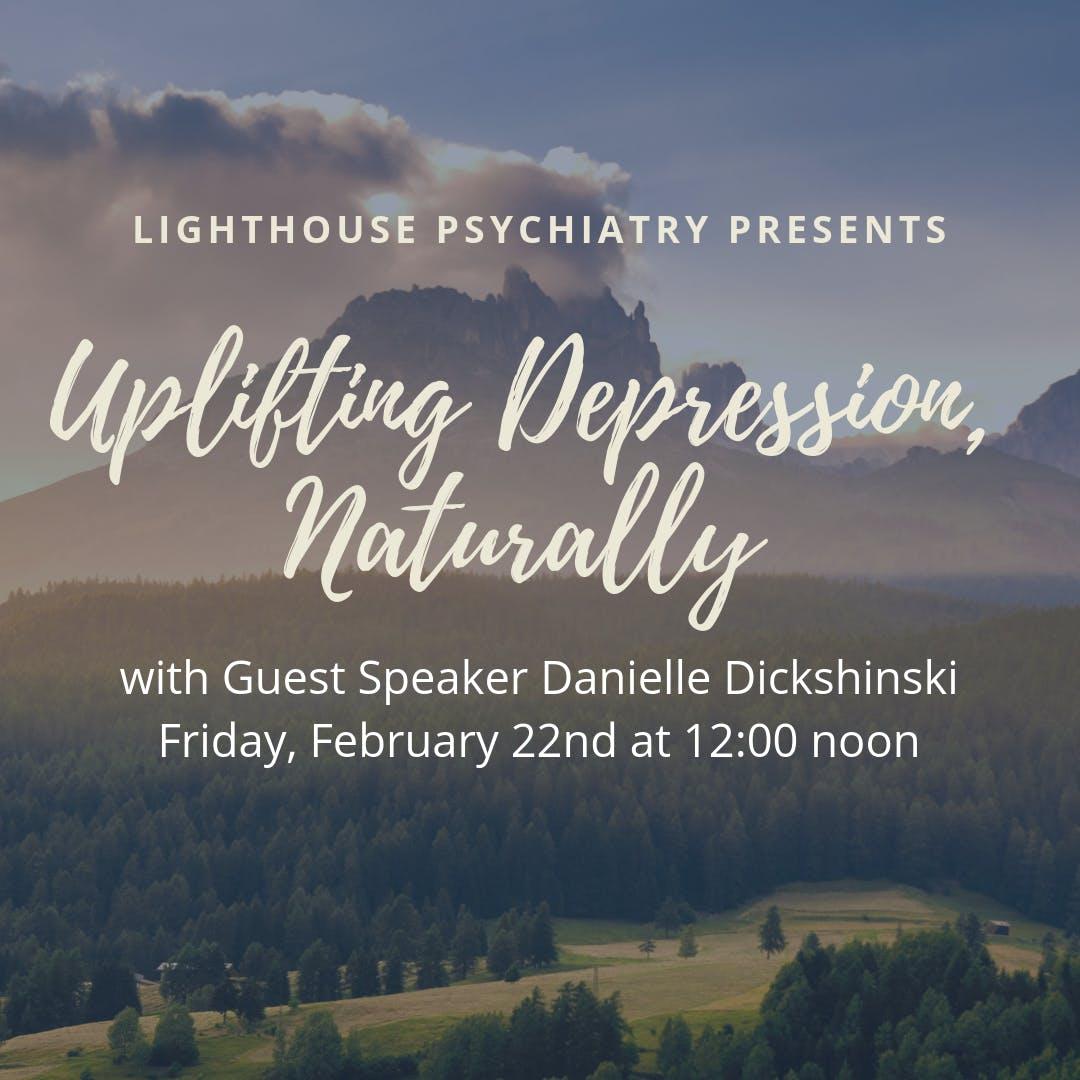 Uplifting Depression, Naturally!