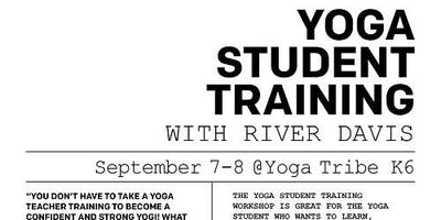 2-Day Yoga Student Training with River Davis