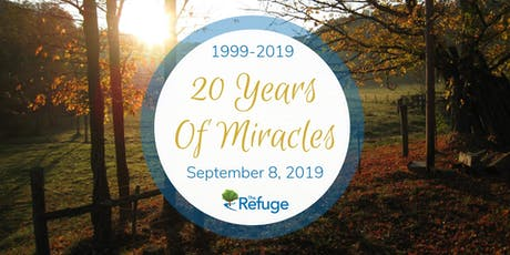 20 Years Of Miracles: The Refuge 2019 Fundraising Gala tickets