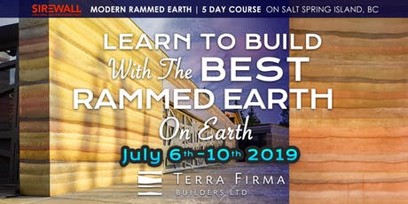 SIREWALL | 5-day modern rammed earth building course, Salt Spring Island, BC, Canada  tickets