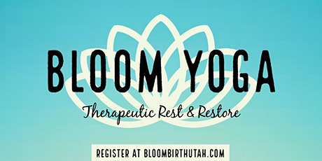 Bloom Therapeutic Rest & Restore yoga  tickets