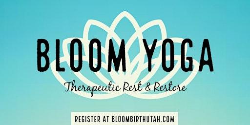 Bloom Therapeutic Rest & Restore Yoga