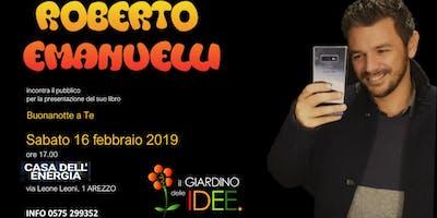 Roberto Emanuelli ospite del Giardino delle IDEE